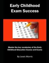 Early Childhood Exam Success