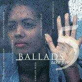 Ballads, Vol. 5: Take Five