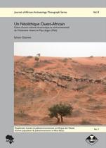 Un Neolithique Ouest-Africain