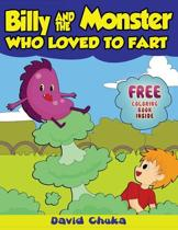 Billy and the Monster Who Loved to Fart