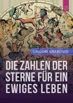 Die Zahlen Der Sterne Fur Ein Ewiges Leben (German Edition)
