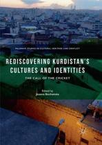 Rediscovering Kurdistan's Cultures and Identities