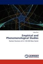 Empirical and Phenomenological Studies