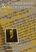 Autobiography & Recollections