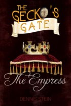 The Gecko's Gate: The Empress