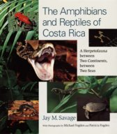 The Amphibians and Reptiles of Costa Rica