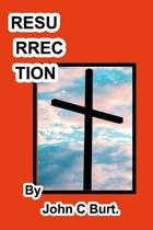 Resurrection .
