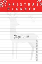 Christmas Planner: Book organizer to do list notes and gifts, xmas notebook journal diary planner
