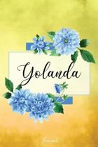 Yolanda Journal: Blue Dahlia Flowers Personalized Name Journal/Notebook/Diary - Lined 6 x 9-inch size with 120 pages