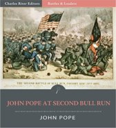 Battles & Leaders of the Civil War: General John Pope at the Second Battle of Bull Run