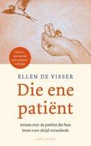 Boek cover Die ene patiënt van Ellen de Visser (Paperback)