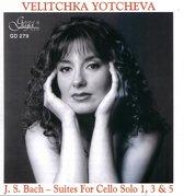 Velitchka Yotcheva - Bach; Suites For Solo Cello