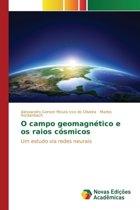 O Campo Geomagnetico E OS Raios Cosmicos
