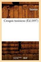 Croquis Tunisiens (�d.1897)