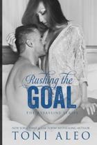 Rushing the Goal