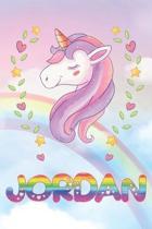 Jordan: Jordan Unicorn Notebook Rainbow Journal 6x9 Personalized Customized Gift For Someones Surname Or First Name is Jordan