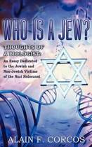 Who is a Jew? Thoughts of a Biologist