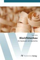 Blockflotenbau