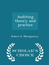 Auditing Theory and Practice - Scholar's Choice Edition