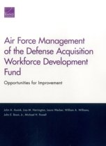 Air Force Management of the Defense Acquisition Workforce Development Fund