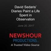 David Sedaris' Diaries Paint a Life Spent in Observation
