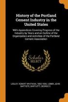History of the Portland Cement Industry in the United States