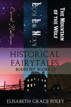 Historical Fairytales Boxed Set: Books 1-3