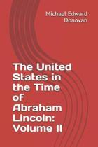 The United States in the Time of Abraham Lincoln