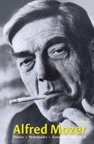 Alfred Mozer. Duitser - Nederlander - Europeaan (1905-1979)