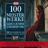 100 Masterpieces Sacred Choral