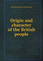 Origin and Character of the British People