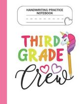 Handwriting Practice Notebook - 3rd Grade Crew: Grade Level K-3 Learn and Practice Handwriting Paper Notebook With Dotted Lined Sheets / Dotted MidLin