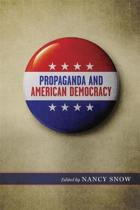 Propaganda and American Democracy