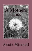 A Mothers Loss