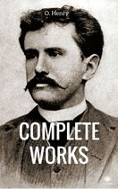 The Complete Works Of O. Henry