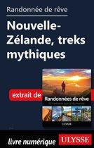 Randonnée de rêve - Nouvelle-Zélande, treks mythiques