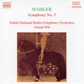 Mahler Symphony no 5 Antoni Wit Polish National RSO