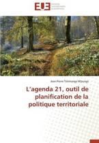 L Agenda 21, Outil de Planification de La Politique Territoriale
