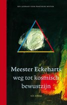 Meester Eckeharts weg tot kosmisch bewustzijn