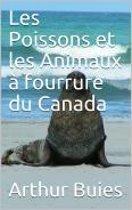 Les Poissons et les Animaux à fourrure du Canada