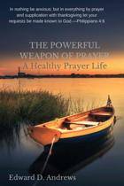 The Powerful Weapon of Prayer