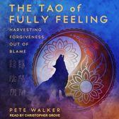 Boek cover The Tao of Fully Feeling van Pete Walker