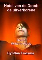 Hotel van de Dood: de uitverkorene Writersblock