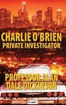 Charlie O'Brien: Private Investigator