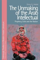 Unmaking of the Arab Intellectual
