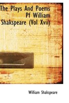 The Plays and Poems Pf William Shakspeare (Vol XVII)