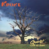 Kroke - Quartet. Live At Home