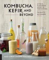 Kombucha, Kefir, and Beyond