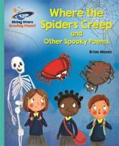Reading Planet - Where the Spiders Creep and Other Spooky Poems - Turquoise