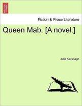 Queen Mab. [A Novel.]. Vol. II.